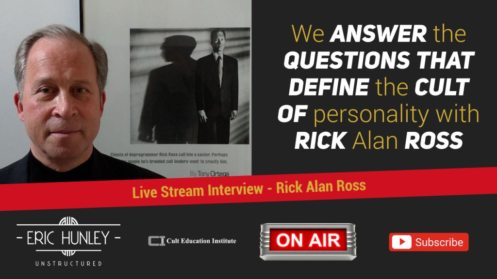 Eric Hunley Unstructured Live Stream Interviews - Rick Alan Ross YouTube Thumbnail