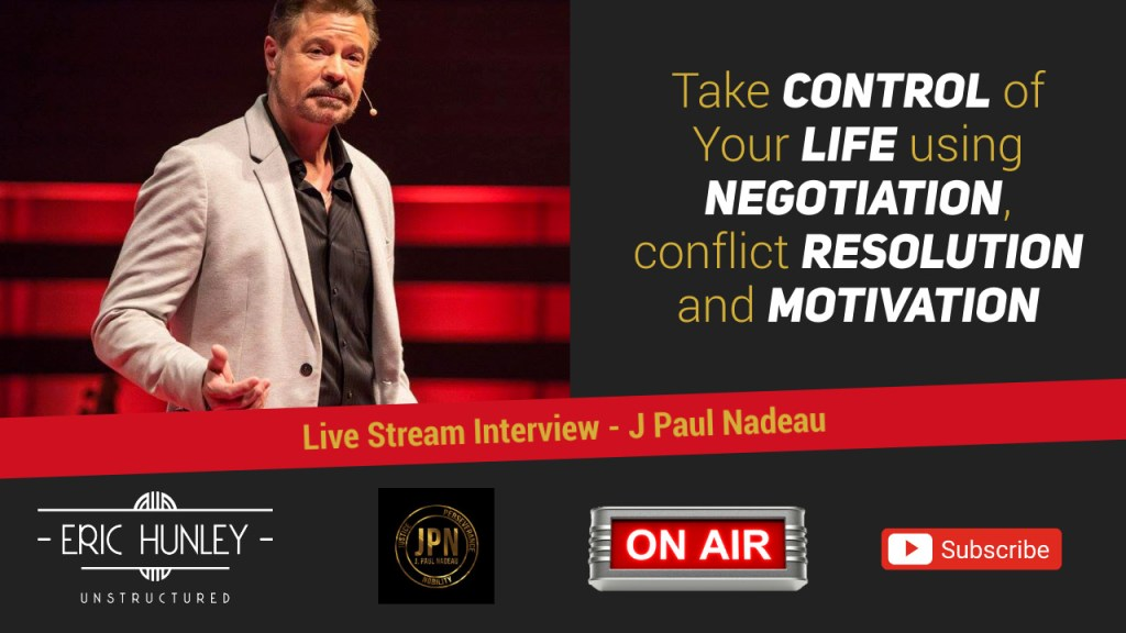 Eric Hunley Unstructured Live Stream Interviews - J Paul Nadeau YouTube Thumbnail