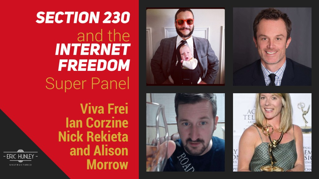 Eric Hunley Unstructured Live Stream Interviews - Section 230 and Internet Freedom Super Panel YouTube Thumbnail