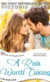 A Risk Worth Taking by Victoria James