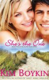 She's the One by Kim Boykin