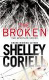 The Broken by Shelley Coriell
