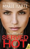 Served Hot by Marie Harte