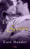 Even the Score by Kate Meader