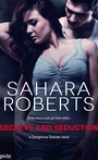 Secrets and Seduction by Sahara Roberts