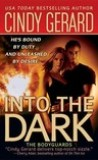 Into the Dark by Cindy Gerard
