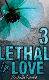 Lethal in Love: Episode 3 by Michelle Somers