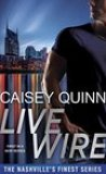 Live Wire by Caisey Quinn