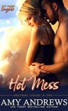 Hot Mess by Amy Andrews