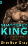 Shattered King by Sherilee Gray