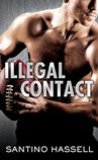 Illegal Contact by Santino Hassell