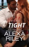 Hold Tight by Alexa Riley
