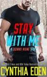 Stay With Me by Cynthia Eden