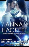 Crashed on an Ice World by Anna Hackett