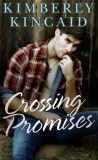 Crossing Promises by Kimberly Kincaid