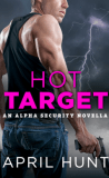 Hot Target by April Hunt