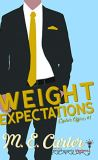 Weight Expectations by M.E. Carter