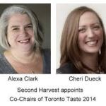 Second Harvest Appoints Alexa Clark and Cheri Dueck Co-Chairs of Toronto Taste 2014