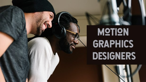 Who Are Motion Designers and Why Is Motion Graphics So Popular