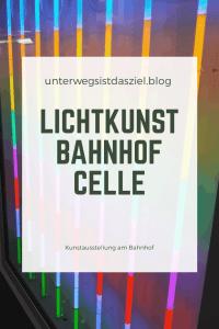 Lichtkunst am Bahnhof Celle