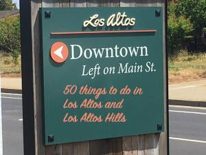 Street sign to Los Altos Main St. with 50 things to do in Los Altos and Los Altos Hills added.
