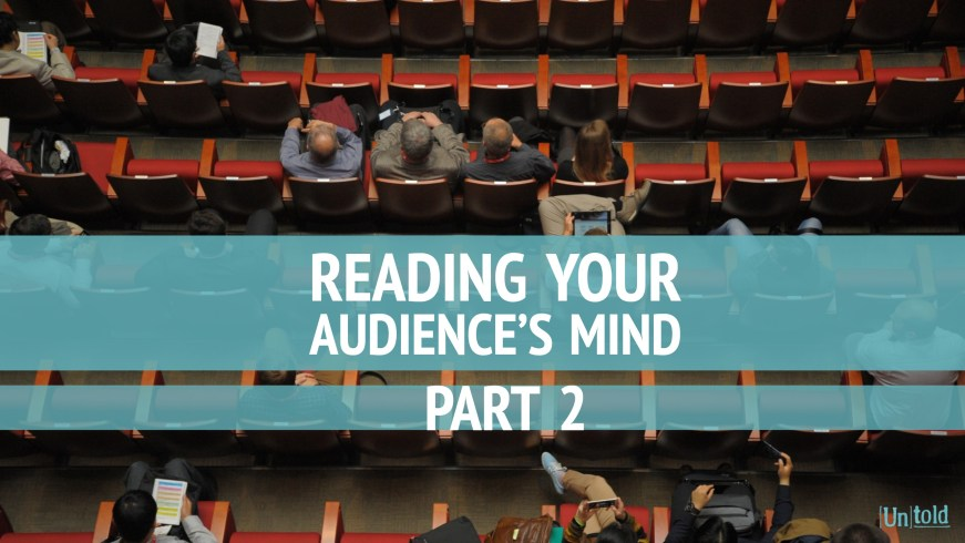 Reading Your Audience's Mind Pt. 2 Image