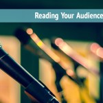 How to Read Your Audience's Mind: Part 3