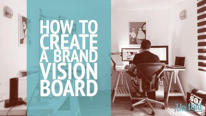 Brand Vision Board