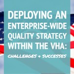 Deploying an Enterprise-Wide Quality Strategy within VHA: Challenges and Successes