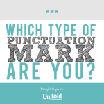 Which Type of Punctuation Mark are You? [Quiz]