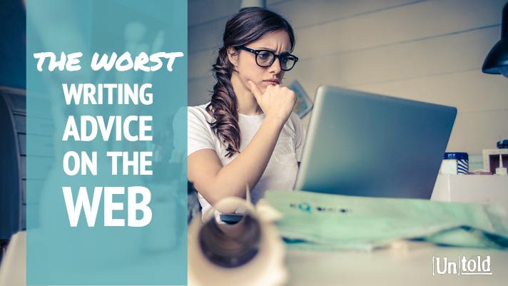 worst writing advice on the web