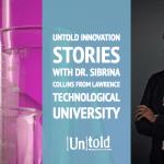 Untold Innovation Stories:  Sibrina Collins