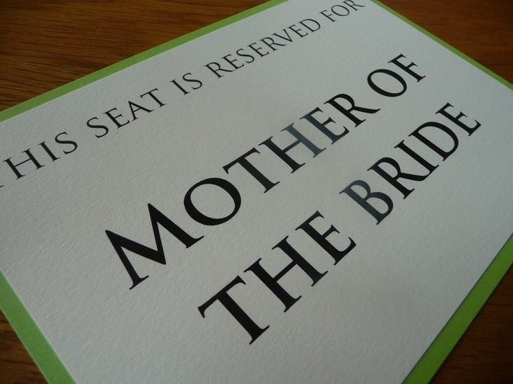 Mother of the Bride reserved sign