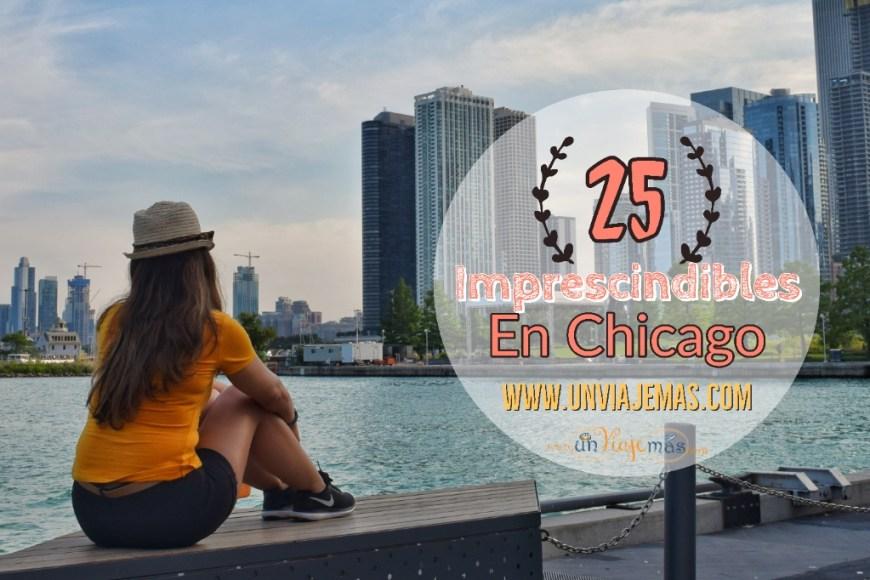 25 Imprescindibles en Chicago