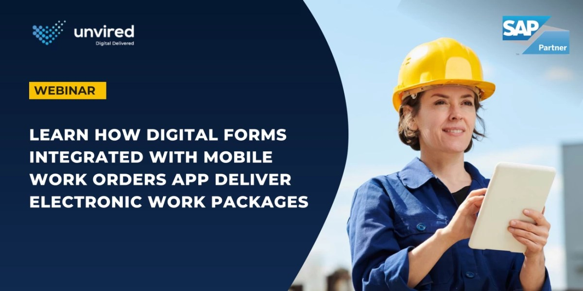 Unvired Mobile EAM Webinar- digital forms integration with work orders app