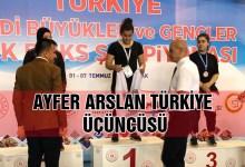 Ayfer Arslan Türkiye Üçüncüsü…