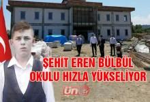 Şehit Eren Bülbül Okulu Hızla Yükseliyor