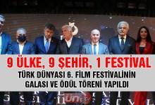 Türk Dünyası 6. Belgesel Film Festivali Ödülleri Sahiblerini Buldu