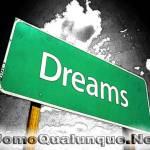 I sogni son desideri….