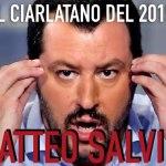 Il ciarlatano del 2015: Matteo Salvini