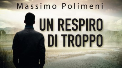 """""""Un respiro di troppo"""" di Massimo Polimeni"""