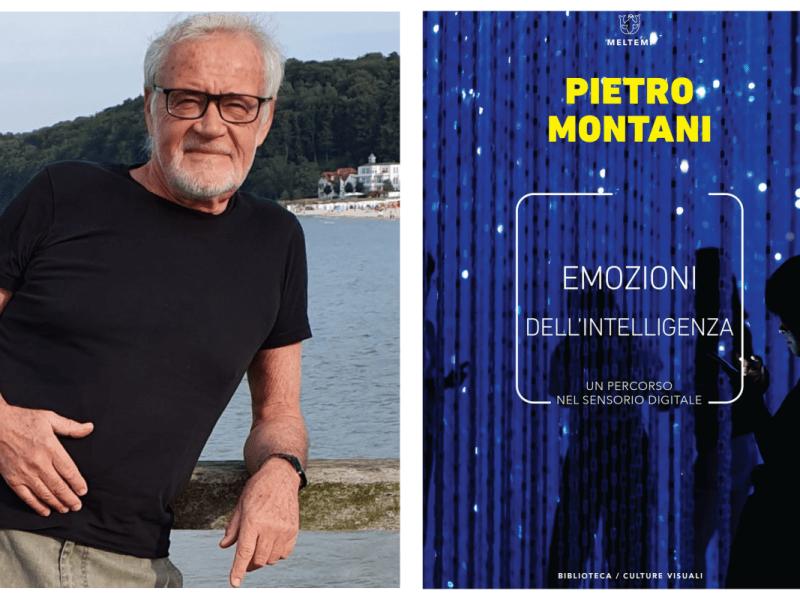 """""""Emozioni dell'intelligenza"""" di Pietro Montani"""