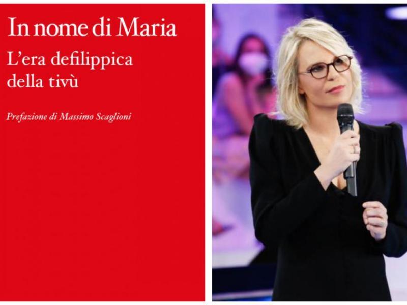 In nome di Maria: la recensione del libro di Aldo Dalla Vecchia sulla carriera di Maria de Filippi