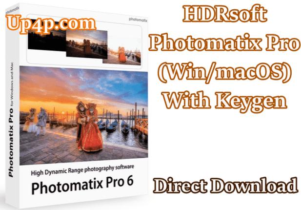 Hdrsoft Photomatix Pro 6.1.3 (Win/Macos) With Keygen