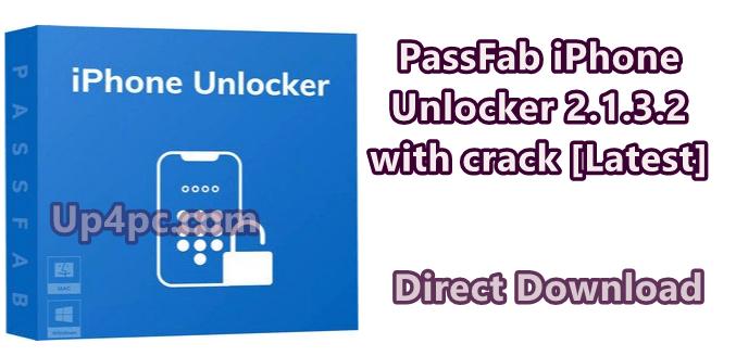 PassFab iPhone Unlocker 2.1.3.2 with crack [Latest]