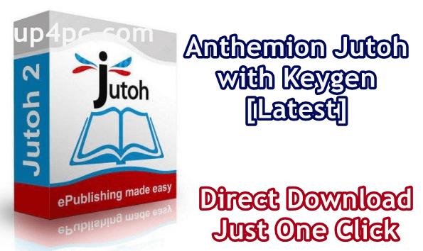 Anthemion Jutoh 2.93.2 with Keygen ( x64/x86) [Latest]