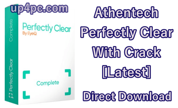 Athentech Perfectly Clear 3.8.0.1688 With Crack [Latest]