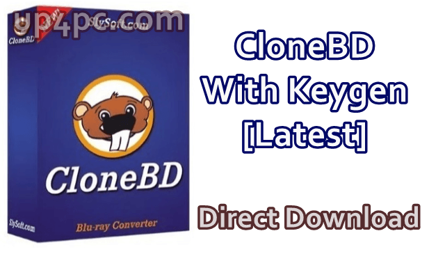 CloneBD Keygen 1.2.6.1 With Crack [Latest]