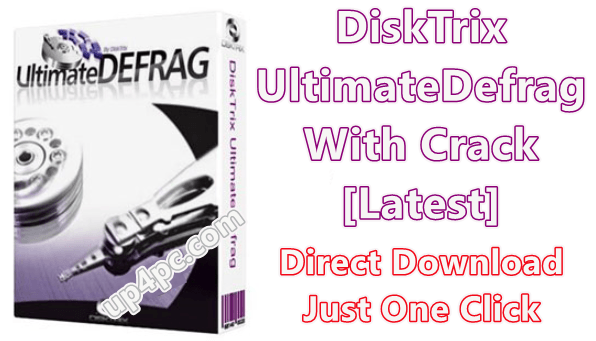 DiskTrix UltimateDefrag 6.0.36.0 With Crack [Latest]
