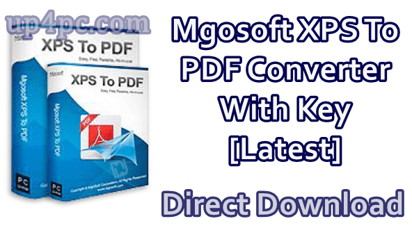 Mgosoft XPS To PDF Converter 11.9.6 With Serial Key [Latest] 1